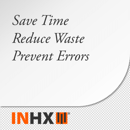 Save Time; Reduce Waste; Prevent Errors