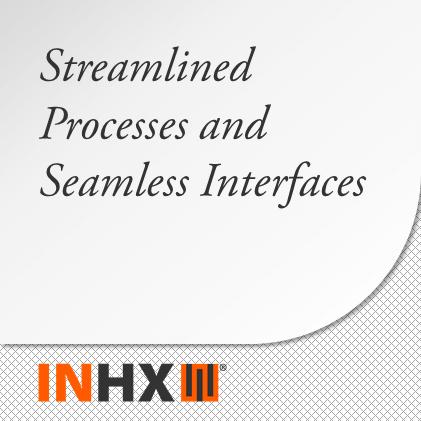 Streamlined Processes and Interfaces